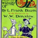 The Wonderful Wizard of Oz – A Monetary Reform Parable